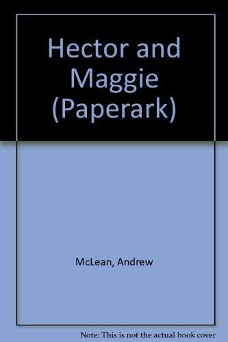 9780044421627: Hector & Maggie (Little Ark Book)