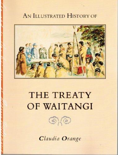 9780044421696: An Illustrated History of the Treaty of Waitangi