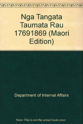 9780044421764: Nga Tangata Taumata Rau 1769-1869 (Maori Edition)