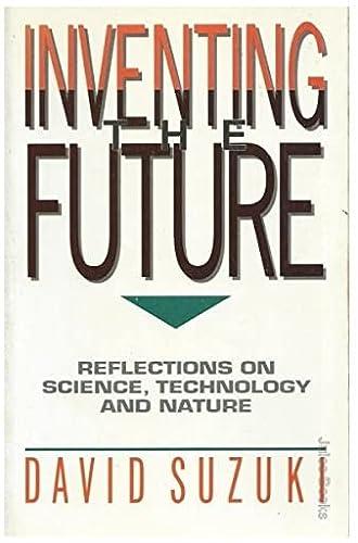 Inventing the Future: David Suzuki