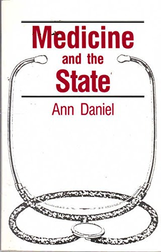 9780044422037: Medicine and the State: Professional Autonomy and Public Accountability