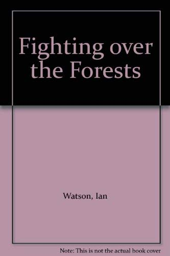 9780044422082: Fighting over the Forests