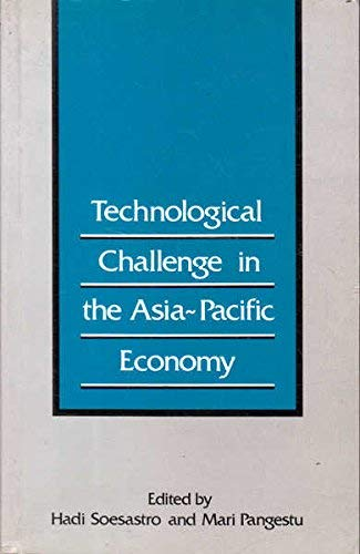 9780044422297: Technological Challenge in the Asia-Pacific Economy (Reports)