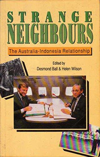 9780044422334: Strange Neighbours: The Australia-Indonesia Relationship