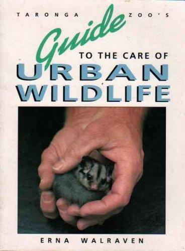 9780044422556: Taronga Zoo's Guide to the Care of Urban Wildlife