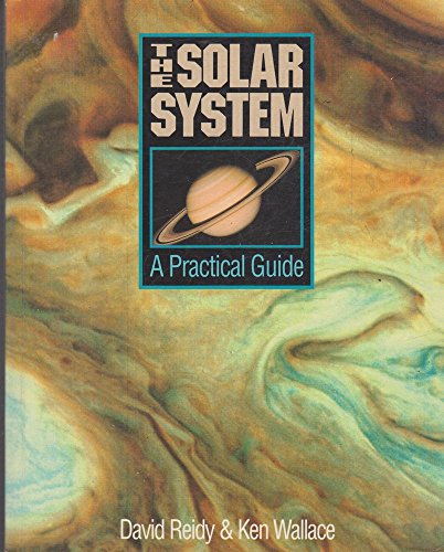 9780044422600: The Solar System: A Practical Guide