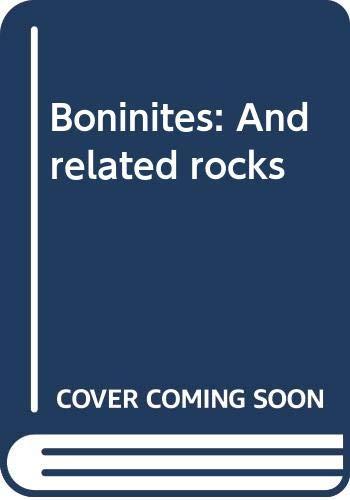 9780044450030: Boninites: And related rocks