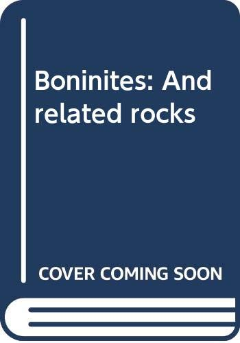 9780044450030: Boninites: And related rocks
