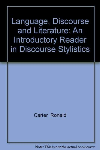 9780044450078: Language, Discourse and Literature: Introductory Reader in Discourse Stylistics