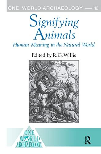 9780044450146: Signifying Animals (One World Archaeology)