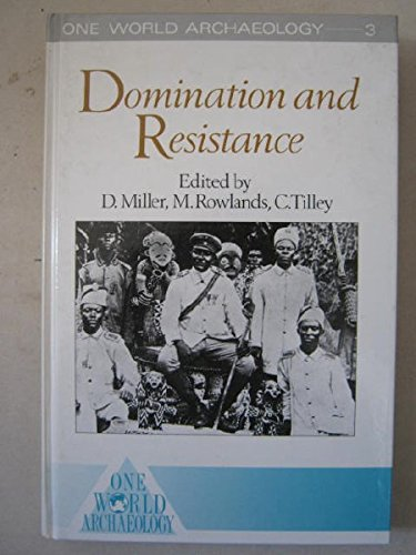 9780044450221: Domination and Resistance (One World Archaeology)