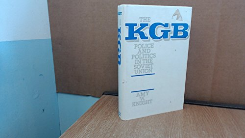 9780044450351: K. G. B.: Police and Politics in the Soviet Union