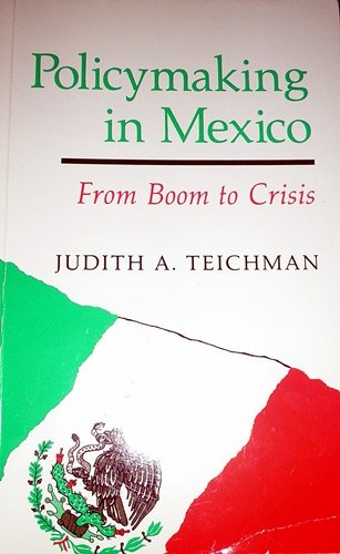 9780044450498: Policy-making in Mexico (Thematic studies in Latin America)