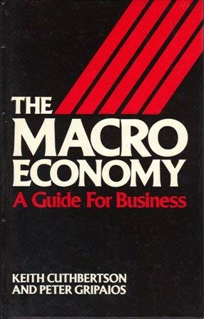 9780044450870: The Macro Economy: A Guide for Business