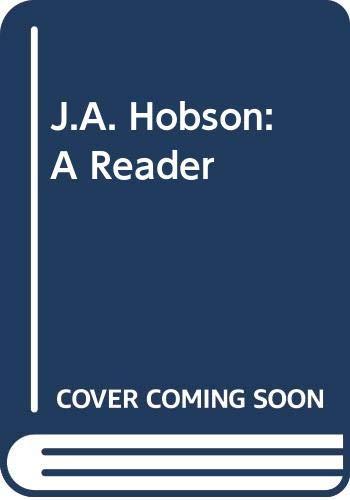 9780044451105: J. A. Hobson: A Reader