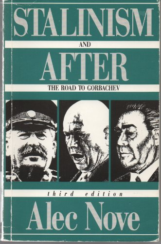 9780044451129: Stalinism and After: The Road to Gorbachev