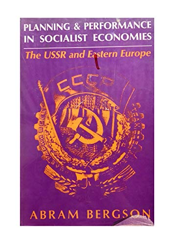 9780044451150: Planning and Performances in Socialist Economies