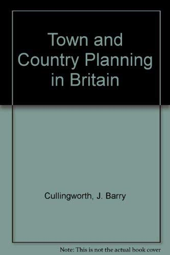 9780044451181: Town and Country Planning in Britain