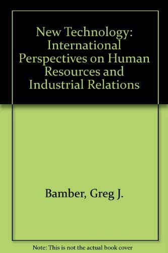 9780044451235: New Technology: International Perspectives on Human Resources and Industrial Relations