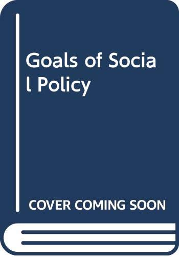 9780044451310: The Goals of Social Policy