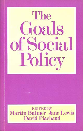 9780044451327: The Goals of Social Policy