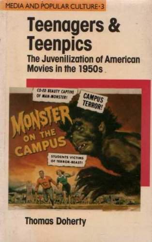 9780044451402: Teenagers and Teenpics: The Juvenilization of American Movies in the 1950s (Media and Popular Culture)