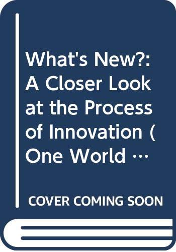 9780044451433: What's New?: A Closer Look at the Process of Innovation (One World Archaeology, 14)