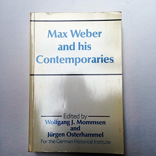 9780044451488: Max Weber and His Contemporaries