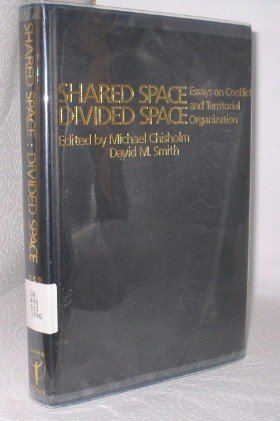 9780044451532: Shared Space, Divided Space: Essays on Conflict and Territorial Organization