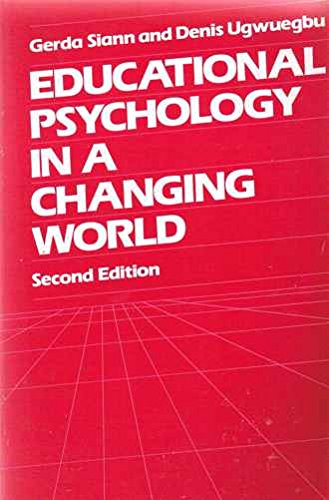 9780044451570: Educational Psychology in a Changing World