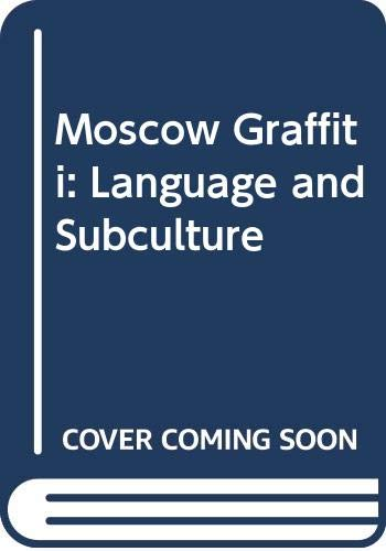 9780044451686: Moscow Graffiti: Language Cl