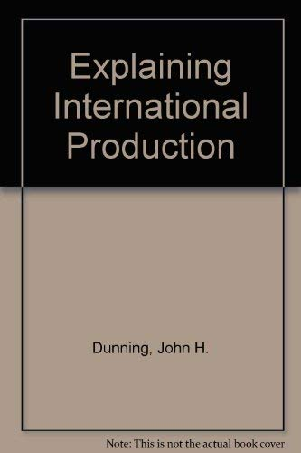 9780044451709: Explaining International Production