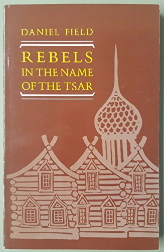 9780044451907: Rebels in the Name of the Tsar (Classics in Russian & Soviet history)