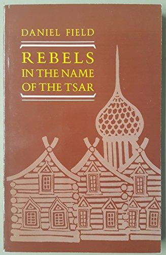 9780044451907: REBELS IN NAME TSAR PB (Thematic Studies in Latin America)