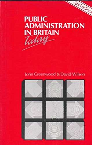 9780044451952: Public Administration in Britain Today