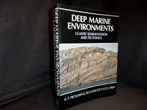 9780044452010: Deep Marine Environments: Clastic sedimentation and tectonics