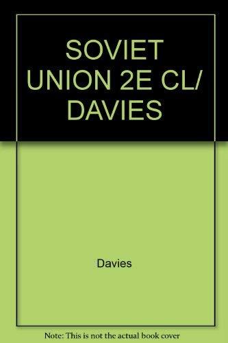 9780044452058: SOVIET UNION 2E CL/ DAVIES