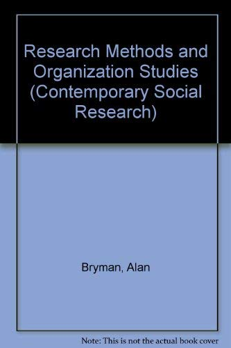 9780044452126: Research Methods and Organization Studies (Contemporary Social Research)