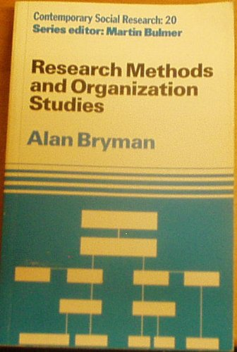 9780044452133: Research Methods and Organization Studies (Contemporary Social Research)