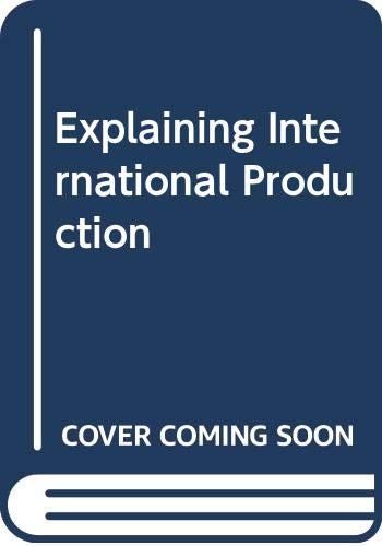 9780044452140: Explaining International Production