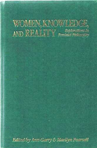9780044452218: Women Knowledge and Reality: Explorations in Feminist Philosophy