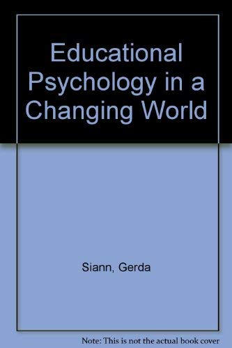 9780044452256: Educational Psychology in a Changing World