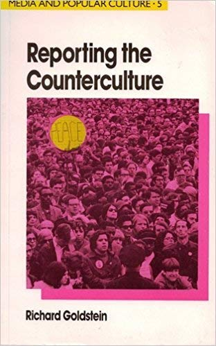 9780044452393: Reporting the Counterculture (Media and Popular Culture : 5)