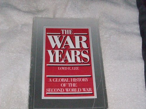 9780044452652: The War Years: A Global History of the Second World War