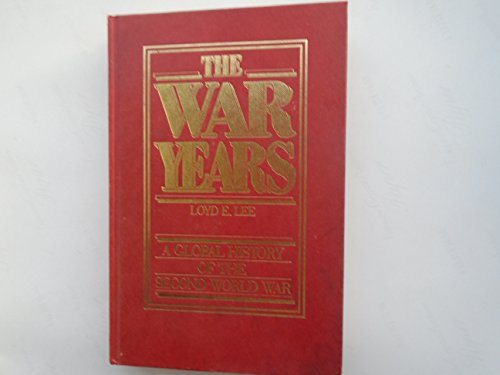 9780044452669: The War Years: Global History of the Second World War