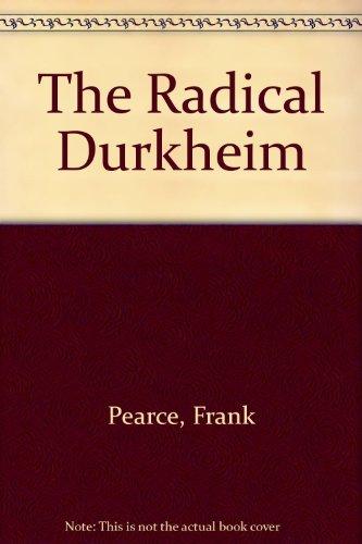 9780044452690: The Radical Durkheim