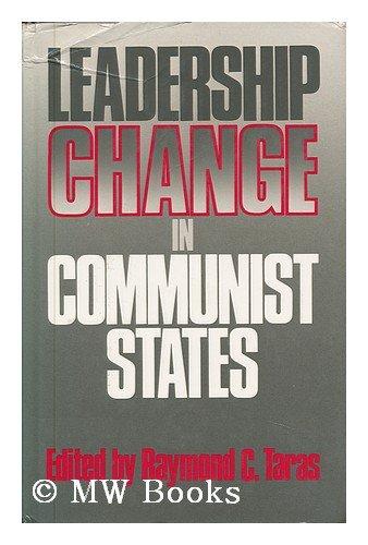 9780044452775: Leadership Change in Communist States