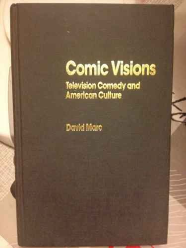 9780044452843: Comic Visions: Television Comedy and American Culture (Media and Popular Culture)
