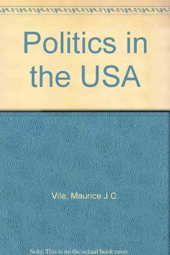 9780044452867: Politics in the USA