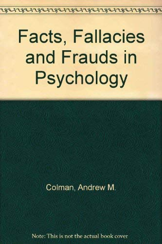 9780044452898: Facts, Fallacies and Frauds in Psychology